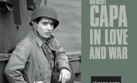 Robert Capa – In love and war