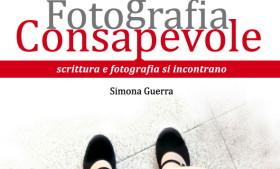 Salotto letterario: Fotografia Consapevole™ con Simona Guerra