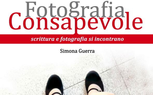 Fotografia consapevole – Seminario con Simona Guerra