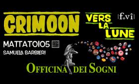 """GRIMOON """"Vers La Lune"""" – Mattatoio5 e Samuela Barbieri I Officina dei Sogni"""