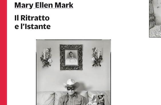 Salotto letterario: Il Ritratto e l'Istante di Mary Ellen Mark