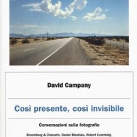Salotto letterario: Così presente, così invisibile-David Campany