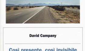 Salotto letterario: Così presente, così invisibile di David Campany