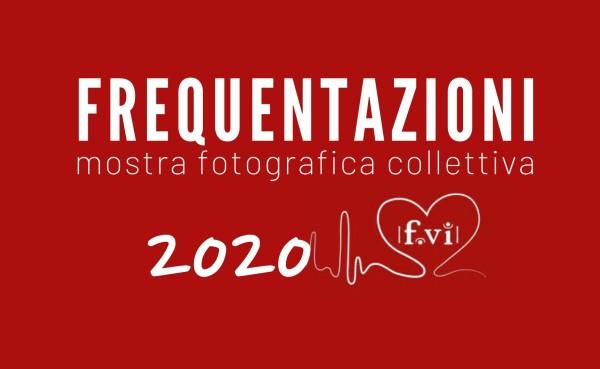 Frequentazioni 2020 – Mostra fotografica collettiva