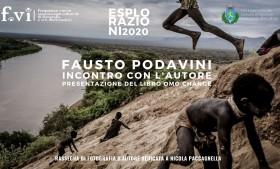 Fausto Podavini – Presentazione del libro Omo Change | Esplorazioni 2020