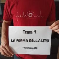 tema 4 LA FORMA DELL'ALTRO maratonapd20